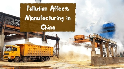 3 Ways Pollution Affects Manufacturing in China