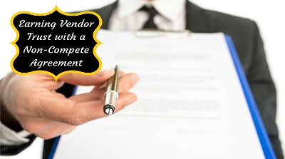 3 Reasons to Sign a Non-Compete Agreement with a Vendor
