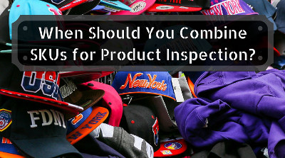 combine SKUs for product inspection