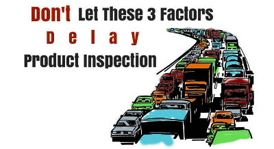 delaying-product-inspection