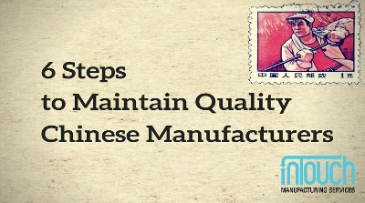 Maintain quality Chinese manufacturers