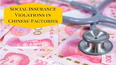 Social Insurance Violations in Chinese Factories