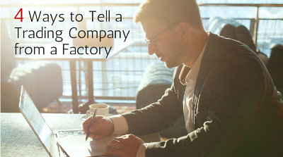 How to Tell a Trading Company from a Factory