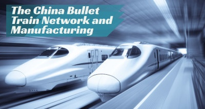 The China bullet train network and manufacturing