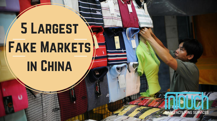 5 Largest Fake Markets in China